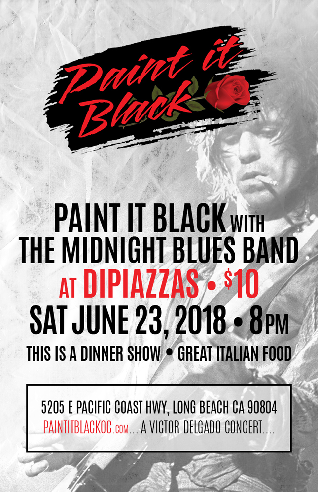Paint it Black LIVE at Dipiazzas!